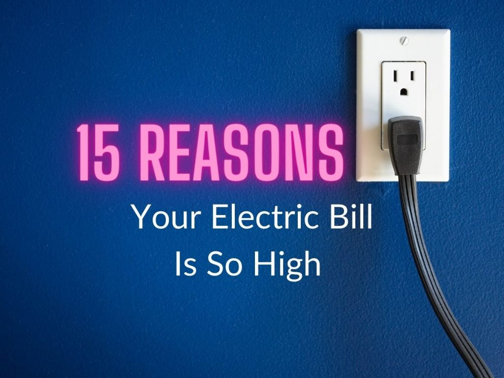 """White electric outlet on a blue wall with a dark gray cord plugged in and the text """"15 Reasons Your Electric Bill Is So High"""