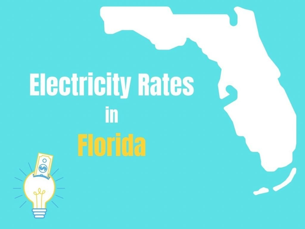 """Graphic of an outlie of the state of Florida with a light bulb and dollar bill and the caption """"Electricity Rates in Florida."""""""