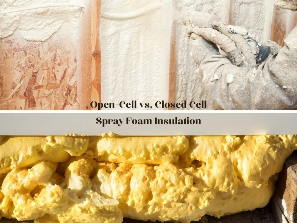 """Two photo frames showing closed-cell spray foam insulation and open-cell spray foam insulation up close with the caption """"Open-Cell vs. Closed-Cell Spray Foam Insulation"""""""