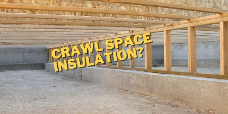 A picture of a crawl space in the bottom of a house with the words Crawl Space Insulation Written? over it.